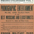 View Phono-cylinders. Vol. 1 [sound recording] / edited [by] and from the collection of George A. Blacker digital asset number 0