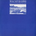 View Wolf River songs [sound recording] / recorded and annotated by Sidney Robertson Cowell digital asset number 0