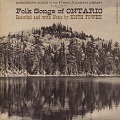 View Folk songs of Ontario [sound recording] / recorded by Edith Fowke digital asset number 0