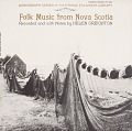 View Folk music from Nova Scotia [sound recording] / recorded and annotated by Helen Creighton digital asset number 0