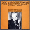 View Irish and British songs from the Ottawa Valley [sound recording] / sung by O.J. Abbott ; recorded by Edith Fowke digital asset number 0