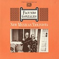 View New Mexican violinista [sound recording] / Facundo Gonzales ; rec. by Kenneth M. Bilby digital asset number 0