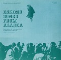 View Eskimo songs from Alaska [sound recording] / recorded by Miriam C. Stryker ; edited by Charles Hofmann digital asset number 0