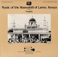 View Music of the Waswahili of Lamu, Kenya. No. 1 [sound recording] : Maulidi / collected by Alan W. Boyd digital asset number 0