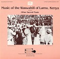 View Music of the Waswahili of Lamu, Kenya. No. 2 [sound recording] : other sacred music / collected by Alan W. Boyd digital asset number 0