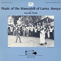 View Music of the Waswahili of Lamu, Kenya. No. 3 [sound recording] : secular music / collected by Alan W. Boyd digital asset number 0