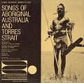 View Songs of aboriginal Australia and Torres Strait [sound recording] / recorded by Geoffrey N. and Alix O'Grady digital asset number 0