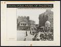 View Folk music of Palestine [sound recording] digital asset number 1