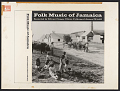 View Folk music of Jamaica [sound recording] / recorded by Edward Seaga digital asset number 1
