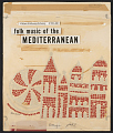 View Folk music of the Mediterranean [sound recording] / selected by Henry Cowell digital asset number 0