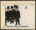 View The un-typical politician [sound recording] / edited and narrated by Myles M. Platt digital asset number 1
