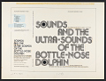 View Sounds and the ultra-sounds of the bottle-nose dolphin [sound recording] / edited and narrated by John C. Lilly, M.D.[sound recording] digital asset number 1