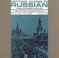 View Getting along in Russian, vol. 2 [sound recording] / prepared and edited by Mario Pei ; read by I. Nikanov and Countess Buxhoeveden digital asset number 0