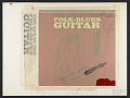 View The art of the folk-blues guitar [sound recording] / by Jerry Silverman digital asset number 1