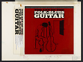 View The art of the folk-blues guitar [sound recording] / by Jerry Silverman digital asset number 2