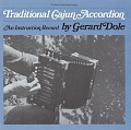 View Traditional Cajun accordion [sound recording] : an instruction record / by Gerard Dole digital asset number 0
