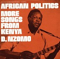 View African politics [sound recording] : more songs from Kenya / by D. Nzomo digital asset number 0