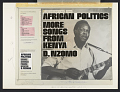 View African politics [sound recording] : more songs from Kenya / by D. Nzomo digital asset number 2