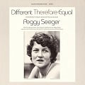 View Different therefore equal [sound recording] : contemporary women's songs / written and sung by Peggy Seeger digital asset number 0