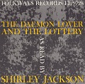 View The Daemon lover and The Lottery [sound recording] / read by Shirley Jackson digital asset number 0