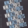 View New jazz poets [sound recording] / compiled and edited by Walter Lowenfels digital asset number 0