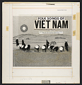 View Folk songs of Viet Nam [sound recording] / sung by Pham Duy digital asset number 2