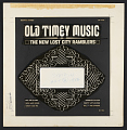 View Old Timey Music [sound recording] digital asset number 1