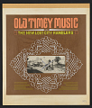 View Old Timey Music [sound recording] digital asset number 2