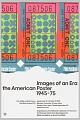 View Images of an Era the American Poster, 1945-75 digital asset number 0
