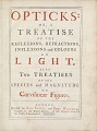 View Opticks, or, A Treatise of the Reflections, Refractions, Inflexions and Colours of Light. . . . digital asset number 0