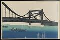 "View Process book for ""Kiyosu Bridge"" digital asset number 2"