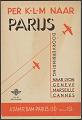 View Per K.L.M. Naar Parijs digital asset number 1