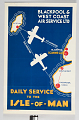 View Blackpool & West Coast Air Service Ltd. Daily Service to the Isle of Man digital asset number 0