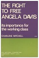 View <I>The Fight to Free Angela Davis: Its Importance for the Working Class</I> digital asset number 0