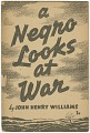 View <I>A Negro Looks at War</I> digital asset number 1