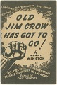 View <I>Old Jim Crow Has Got to Go!</I> digital asset number 0