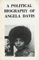 View <I>A Political Biography of Angela Davis</I> digital asset number 0