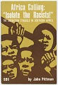 """View <I>Africa Calling: """"Isolate the Racists!"""": The Liberation Struggle in Southern Africa</I> digital asset number 0"""