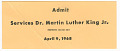 View Ticket for funeral services for Martin Luther King, Jr. owned by Nina Simone digital asset number 0