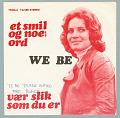 View <I>Et Smil Og Noen Ord / Vaer Slik Som Du Er</I> digital asset number 0