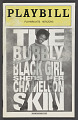 View Playbill for The Bubbly Black Girl Sheds Her Chameleon Skin digital asset number 0