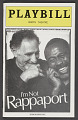 View Playbill for I'm Not Rappaport digital asset number 0
