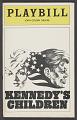 View Playbill for Kennedy's Children digital asset number 1