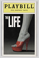 View Playbill for The Life digital asset number 0