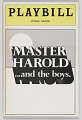 View Playbill for 'Master Harold' …and the boys digital asset number 0