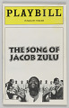 View Playbill for The Song of Jacob Zulu digital asset number 0
