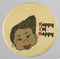 View Pinback button saying Happy I'm Nappy digital asset number 0