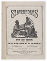 View <I>Slavery Days Song and Chorus Sung by Harrigan & Hart</I> digital asset number 0
