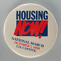 View Pinback button promoting the Housing Now! National March digital asset number 0