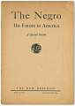 View <I>The Negro: His Future in America</I> digital asset number 0